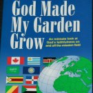 God Made My Garden evangelism fellowship religion Christian religious book H. Raymond Florence