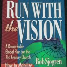 Run With the Vision Global Plan for 21st Century Church book