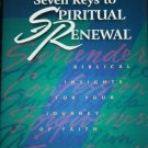 Seven Keys to Spiritual Renewal Biblical Insights For Yor Journey of Faith Christian book
