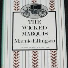 The Wicked Marquis romance novel story hardcover book by Marnie Ellingson