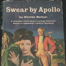 Swear by Apollo romance novel by Shirley Barker