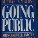 Going Public - MIPS Computer and the Entrepreneurial Dream business book by Michael S. Malone