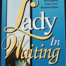 Lady In Waiting - Christian relationship book by Debby Jones & Jackie Kendall
