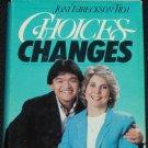 Choices & Changes - quadriplegic disability religious Christian marriage wheelchair inspiration book
