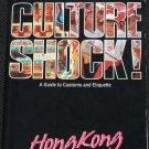 Culture Shock! Hong kong China Guide to Customs and Etiquette book Betty Wei & Elizabeth Li