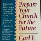Prepare Your Church For the Furture- Christian religious book by