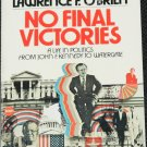 No Final Victories book by Lawrence F. O'Brien politics political paperback non-fiction  book