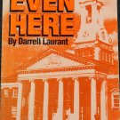Signed - Even Here book Bedford County VA trials murder crime justice paperback book Darrell Laurant
