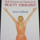 Body Treatment and Dietetics for the Beauty Therapist health book