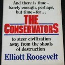 The Conservators politics political hardcover book by Elliott Roosevelt