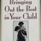 Signed - Bring Out the Best in Your Child book by Cynthia Ulrich Tobias & Carol Funk