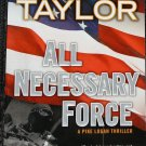 All Necessary Force - thriller action novel by Taylor paperback book