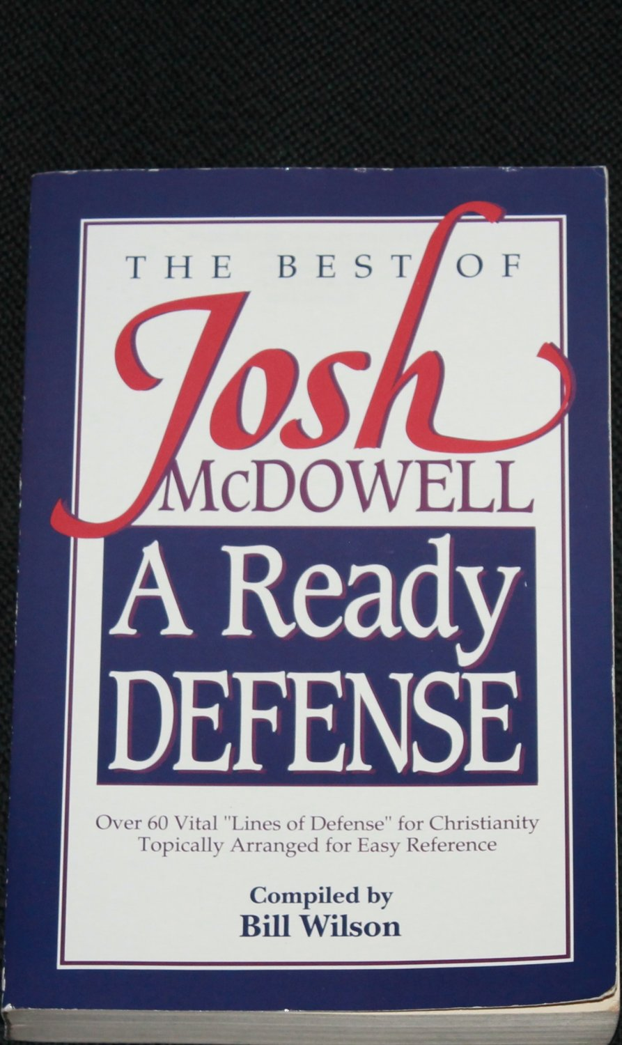 A Ready Defense: The Best of Josh McDowell - Christianity Christian book