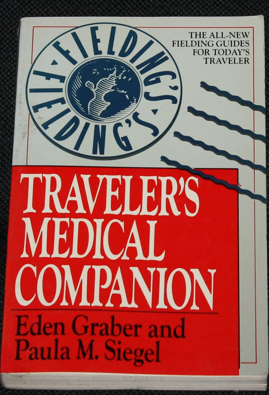 Traveler's Medical Companion book by Eden Graber & Paula M. Siegel