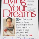Living Your Dreams - live life success self-help fulfillment happiness book by Gayle Delaney