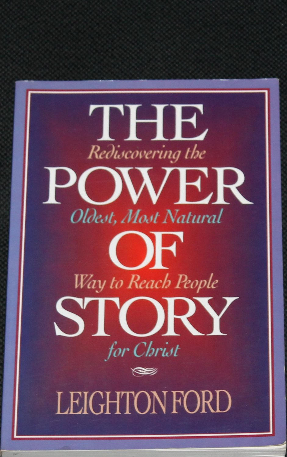 The Power of Story Christian religion religious paperback book by Leighton Ford
