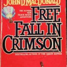Free Fall in Crimson adventure novel paperback book by John MacDonald
