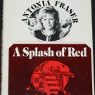 A Splash of Red mystery novel hardcover book by Antonia Fraser