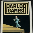 Parlor Games suspense novel hardcover book by Robert Morasko