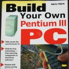 Build your Own Pentium III PC instructional book