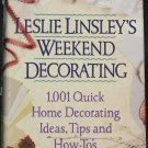 Leslie Linsley's Weekend Decoration - home decorating tips hardcover book