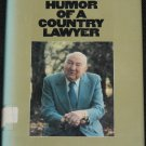 Humor of a Country Lawyer book by Sam J. Ervin Jr.