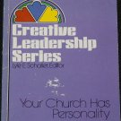 Creative Leadership Series Your Church Has Personality religious Christian book by Kent R. Hunter