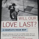 Will Our Love Last? relationship self-help book by Sam R. Hamburg