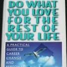 Do What You Love For The Rest of Your Life book by Bob Griffiths