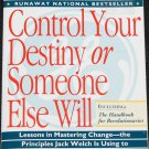 Control Your Destiny or Someone Else Will - Noel M. Tichy & Stratford Sheman