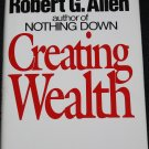 Creating Wealth hardcover book by Robert G. Allen personal money book