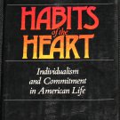 Habits of the Heart - Individualism Commitment American Life - society sociology philosophy book