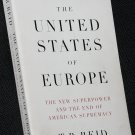 The United States of Europe by T.R. Reid world power political nations countries financial book