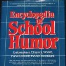 Enyclopedia of School Humor - teachers public speaking book speech tips advice book P. Susan Mamchak