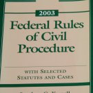 Federal Rules of Civil Procedure With Selected Statutes and Cases book by Stephen C. Yeazell