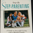 Step By Step-Parenting parenting book by James D. Eckler family home children issues book
