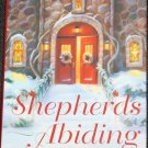 Shepherd's Abiding novel hardcover by Jan Koron - Christmas spirit book fiction