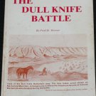 signed The Dull Knife Battle - history book by Fred H. Werner signed copy softcover