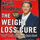 The Weight Loss Cure hardcover book by Kevin Trudeau physical body health non-fiction