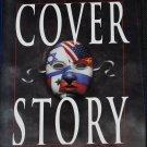 Cover Story political suspense novel - thriller novel book by Robert Cullen fiction hardcover
