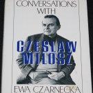 Conversations With Czeslaw Milosz conversations history biography book