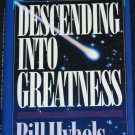 Descending Into Greatness - Christian religion Christ spiritual religious book by Bill Hybels