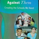 It's Not Us Against Them - creating schools - educating teaching teachers book Raymond J. Mc Nulty