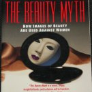 The Beauty Myth - book by Naomi Wolf - women society cultural issues culture