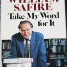 William Safire Take My Word For It - political politics syndicated political columnist book