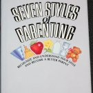 Seven Styles of Parenting book by Pat Hershey Owen - parents raising advice instruction book