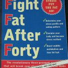 Fight Fat After Forty book by Pamela Peeke - paperback softcover health weight loss book