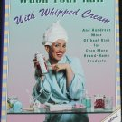 Wash Your Hair With Whip Cream - hardcover book