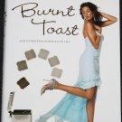 Burnt Toast - Teri Hatcher tv movie star celebrity actress hardcover book