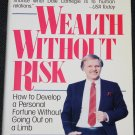 Wealth Without Risk - hardcover book by Charles J. Givens - money financial reading hc book